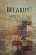 Беларусь: страницы истории. Belarus: Pages history. (англ.)