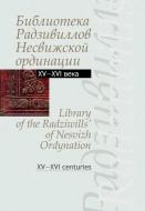 Библиотека Радзивиллов Несвижской ординации