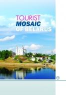 Туристическая мозаика Беларуси (на английском языке)